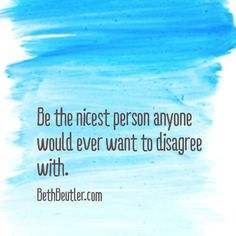 Be nicest person